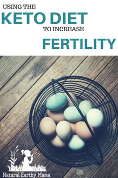 Boosting Fertility with Keto diet. Guide of what to eat on the Keto Diet. Ketosis will help you lose weight easily and quickly. How to use Ketosis to boost fertility. Beginners food guide. How to increase fertility through natural foods. Tips on which foods to eat while following the Keto diet. #keto #ketosis #ketodiet #weightloss #healthy