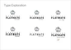 Type Exploration for logo design of Perfect Flatmate