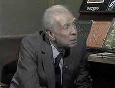 Reflexion de Borges, en una entrevista de 1980, acerca de la amistad y el amor. Para alguien muy importante.