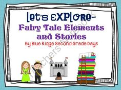 Lets Explore Fairy Tale Elements And Stories from Blue Ridge Second Grade Days on TeachersNotebook.com -  (120 pages)  - Activities exploring the elements of a fairy tale, including 4 fairy tales  (The Bear Prince, The Princess And The Pea, The Frog Prince, and Snow White And Red Rose), story elements sorts and mats, and element posters, and graphic organizers exploring fai