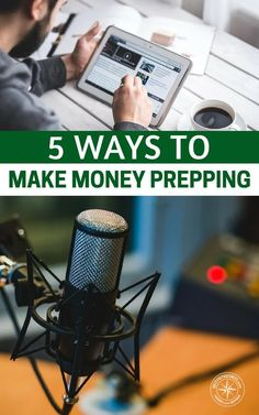 5 Ways to Make Money Prepping - I would never lie to you and say that its easy but there is a way for you to make money prepping. In fact, there are several ways. This article will offer up 5 ways that you can make money from your prepping research, knowledge or preps themselves. If you have the desire to startup a business it is very important that you do so. #prepping #prepper #prep #preapredness #survival #makemoney #howtomakemoney