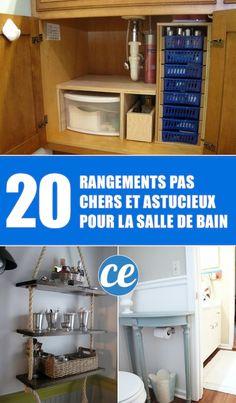 20 Rangements Pas Chers Et Astucieux Pour Votre Salle de Bains.