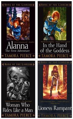 The Lioness Quartet: Alanna, In the Hand of the Goddess, Woman Who Rides Like a Man and Lioness Rampant...  Love Tamora Pierce