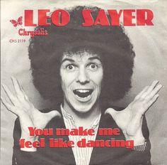 2. You Make Me Feel Like Dancing, Leo Sayer 1 Week