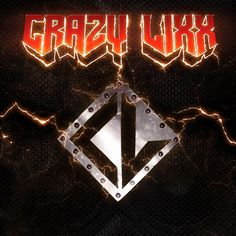Crazy Lixx - Self Titled - 08/04/2015