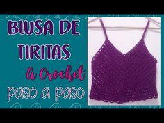 Blusa tiras a Crochet Parte 1 - Paso a Paso - YouTube