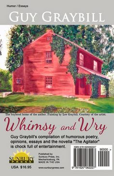 Book Reader's Heaven: Whimsy and Wry by Guy Graybill Provides Unforgettable Stories, Poetry and Essays!