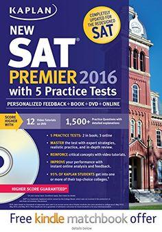 Kaplan New SAT Premier 2016 with 5 Practice Tests: Person... http://www.amazon.com/dp/1625231539/ref=cm_sw_r_pi_dp_JWYmxb1N829SP