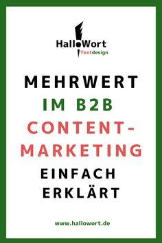 Was ist eigentlich Mehrwert im B2B-Content Marketing? Mehr als eine gute Frage! Denn: Er ist King. Hier lesen Sie, worum es sich handelt. Corporate, Content Marketing, Storytelling, Reading, Simple, Inbound Marketing