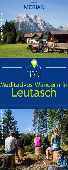 Nicht nur die Wadenmuskulatur, sondern auch die Seele kann man bei dieser ungewöhnlichen Tour in Leutasch stärken. Ein findiger Tiroler lehrt gestresste Großstädter, wie heilsam Stille sein kann.