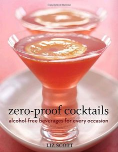 Mocktails/Zero Proof Cocktails: Alcohol-Free Beverages for Every Occasion