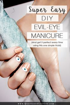 Looking for a twist on your at-home manicure? With this easy DIY Evil Eye Manicure you'll get clean edges every time - Quartz & Leisure