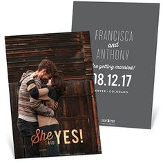 Tell everyone the good news with these foil-stamped save the date cards featuring a full vertical photo on the front and all of your wedding details on the back.