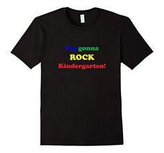 Men's I'm Gonna Rock Kindergarten T-Shirt, Back to School…