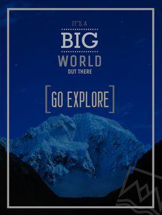 Go explore - #travel #quotes