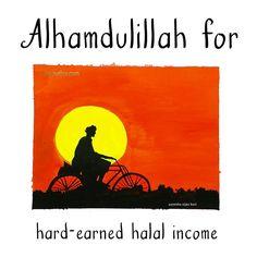 66. Alhamdulillah for hard-earned halal income. #AlhamdulillahForSeries