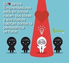 El ♥ de los emprendedores.