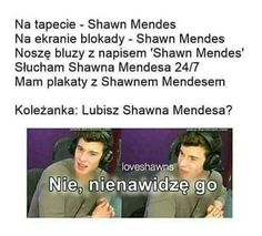 Read 39 from the story Memy ➡Shawn Mendes by _amnezja__ with reads. Shawn Mendes Memes, Funny Mems, 1d And 5sos, Read News, Reading Lists, Wattpad, Haha, Funny Pictures, Love You