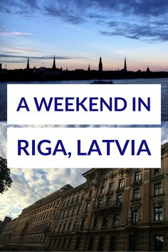 A weekend in Latvia's stunning capital - Riga.  By travelsandmore