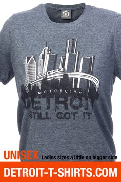 Detroit T-shirts. In Love with Detroit T-Shirt line by Big D L.L.C. - Detroit Skyline T-Shirt (Ladies)   Detroit T-shirts, $19.95 (http://www.detroit-t-shirts.com/detroit-skyline-t-shirt-ladies-detroit-t-shirts/)