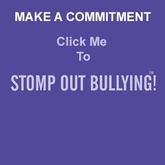 Make your pledge to put an end to #bullying, #cyberbullying, other digital abuse, hatred, racism and homophobia! Let's STOMP Out Bullying everywhere!