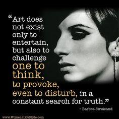 Art, according to Barbra Streisand. We. Love. This. #LiveLoveLearn  www.thewriteteachers.com