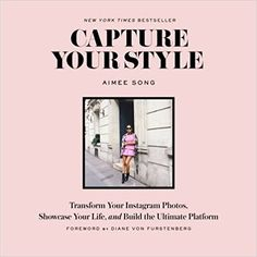Capture Your Style: Transform Your Instagram Images, Showcase Your Life, and Build the Ultimate Platform Aimee Song, Diane Von Furstenberg #planner #planning #organised #filofax  #success #bossbabe #homeoffice #diary #stationery #macbook #laptop #instagram #style