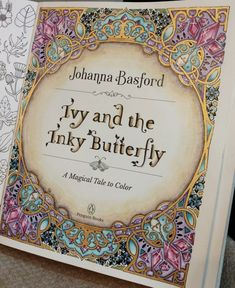 Ivy and the Inky Butterfly coloring book 'Johanna Basford' by Wendy buy here https://amzn.to/2K2cG8B