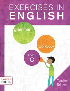 ISSUU - Exercises in English 2013 Level C (Teacher edition) by Loyola Press