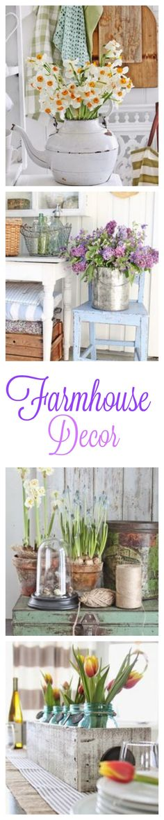 How to Add That Farmhouse Look To Your Decor