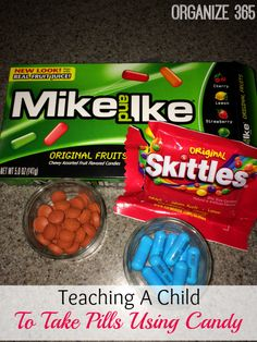 Teaching A Child To Take Pills Using Candy | Organize 365