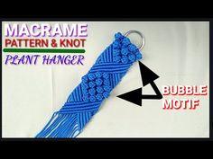 Macrame Knot and Pattern Plant Hanger Bubble Motif | Tutorial Pola Awal ... Macrame Plant Hangers, Macrame Patterns, Knots, Bubbles, Diy, Youtube, Plants, Tutorials, Blue Prints