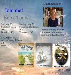 "Book Signings with Diann Shaddox, author of ""A Faded Cottage"" and ""Whispering Fog."" www.diannshaddox.com #SCLowcountry #LowcountryAuthors"