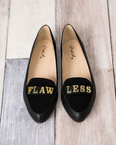 #beyonce would be so proud Flawless Loafer