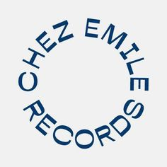 Chez Emile Records