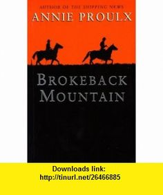 Brokeback Mountain (SIGNED) (9781857029406) Annie Proulx , ISBN-10: 1857029402  , ISBN-13: 978-1857029406 ,  , tutorials , pdf , ebook , torrent , downloads , rapidshare , filesonic , hotfile , megaupload , fileserve