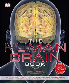 The Human Brain Book: An Illustrated Guide to Its Structure, Function, and Disorders DK, Rita Carter This award-winning science book uses the. Brain Structure, Structure And Function, Science Store, Science Books, Brain Anatomy, Anatomy And Physiology, Why We Dream, Brain Book, Dr Book