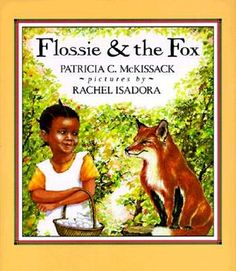 """Flossie and the Fox"" - Patricia McKissack  (1986, Picture Books)"