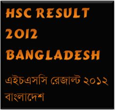 HSC Result 2012 Bangladesh Will Be Published on July 18
