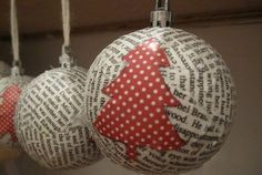 Loving City Living: DIY Paper Mache Christmas Ornaments-I think it would be neat to use Christmas sheet music & pages from favorite stories. Noel Christmas, Diy Christmas Ornaments, Christmas Balls, Homemade Christmas, Rustic Christmas, Winter Christmas, Christmas Decorations, Clear Ornaments, Winter Diy