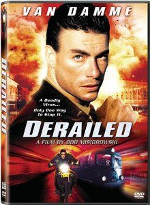 Watch Derailed full hd online Directed by Bob Misiorowski. With Jean-Claude Van Damme, Tomas Arana, Laura Harring, Susan Gibney. On an out of control train holding hostages and high-tech bio- Best Action Movies, Great Movies, Peliculas Audio Latino Online, Claude Van Damme, Capas Dvd, Martial Arts Movies, Instant Video, English Movies, Martial