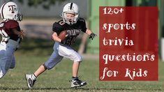 120+ best and basic sports trivia for kids | NBA, NFL, Tennis, Soccer Sports Trivia Questions, Trivia Questions And Answers, Sports Quiz, Soccer Sports, Activies For Kids, Football Trivia, Earn Cash Online, National Basketball League, Stages Of Love