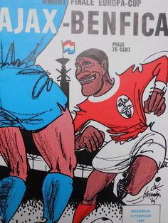 Ajax 1 Benfica 0 in April 1972 at the Olympisch Stadion. The programme cover for the European Cup Semi Final, Leg. Football Ticket, Retro Football, Football Program, Vintage Football, Football Team, Soccer Teams, Football Images, Football Design, Association Football