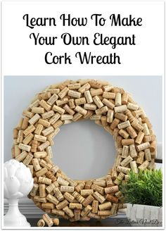 Learn how to make a DIY cork wreath with your leftover corks. All you need is a few items and these simple instructions. Come see how!