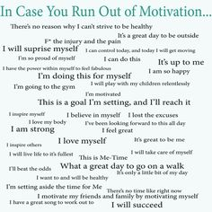 In case you run out of motivation.