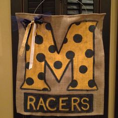 Murray State Racers burlap sign!!!   Not sure where the idea originated, but I am so stealing this!!!