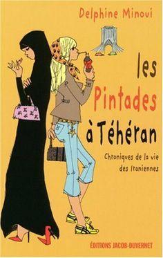 Les Pintades à Téhéran de Delphine Minoui et autres, http://www.amazon.fr/dp/2847241558/ref=cm_sw_r_pi_dp_7Sektb0KJTH29