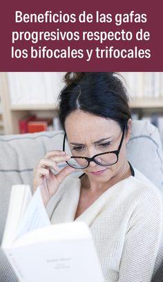 854a845d1b Ventajas de las gafas progresivas respecto de las bifocales y trifocales