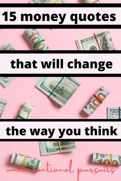 The Unconventional Pursuits Blog | 27 Money Manifesting Affirmations to rewire your brain for success and abundance. Priniciples of manifestation, law of attraction, LOA, money quotes. Change your money mindset and your finances will completely change. It all starts in your mind! How you think about and relate to your money is the most important thing. #manifesting #manifestmoney #moneymindset
