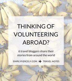 Travel bloggers share their stories of volunteering abroad (including details of how you can too!)